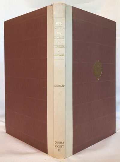 Los Angeles: Quivira Society, 1932. First edition in English, #73/665 copies. 8vo. 136 pp. 11 plates...