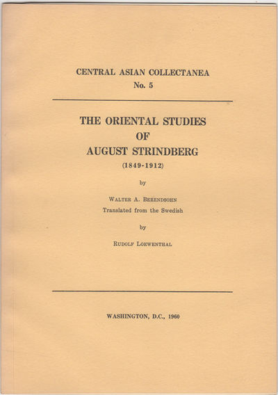 Washington, D.C.: Central Asian Collectanea, 1960. First English Language edition. Paper wrappers. A...