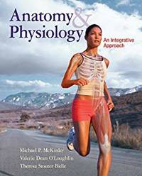 Anatomy & Physiology: An Integrative Approach with Connect Plus/LearnSmart 2 Semester Access...
