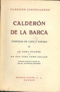 Comedias de capa y espada II : La Dama duende y No hay casa come callar ; edición, prólogo y notas de Ángel Valbuena Briones.