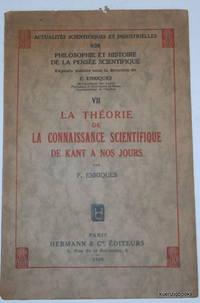 La Théorie de la Connaissance Scientifique de Kant à nos jours