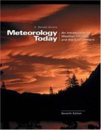image of Meteorology Today: An Introduction to Weather, Climate, and the Environment (with InfoTrac and Blue Skies CD-ROM)