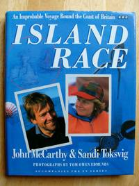 Island Race An Improbable Voyage Round The Coast Of Britain.  (Double author signed)
