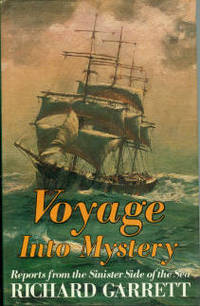 Voyage Into Mystery: Reports from the Sinister Side of the Sea