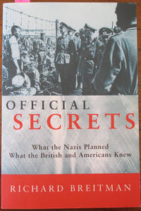 image of Official Secrets: What the Nazi's Planned; What the British and Americans Knew