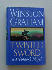 image of The Twisted Sword: A Poldark Novel, Eleventh and Saga Final