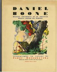 DANIEL BOONE:HISTORIC ADVENTURES OF AN AMERICAN HUNTER AMONG THE INDIA