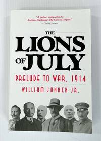 image of The Lions of July Prelude to War, 1914
