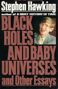 image of Black Holes And Baby Universes And Other Essays