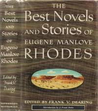 Best Novels and Stories of Eugene Manlove Rhodes