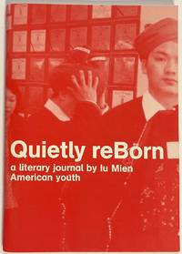 image of Quietly reBorn: A Literary Journal By Young Iu Mien American Youth