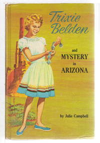 image of TRIXIE BELDEN AND THE MYSTERY IN ARIZONA. #6.