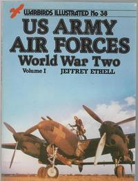 U.S. Army Air Forces World War Two - Warbirds Illustrated No 38 Volume 1.