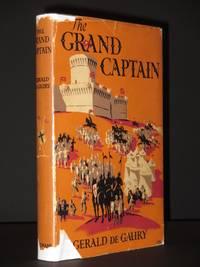 The Grand Captain: Gonzalo de Cordoba [SIGNED]