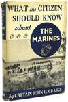 View Image 1 of 2 for WHAT THE CITIZEN SHOULD KNOW ABOUT THE MARINES Inventory #290087