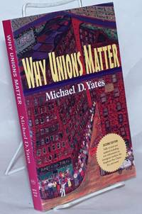image of Why unions matter. Second edition