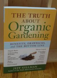 image of The Truth About Organic Gardening. Benefits, Drawbacks and the Bottom Line.
