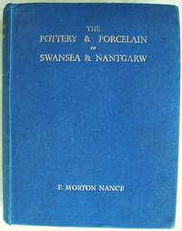 The Pottery & Porcelain of Swansea & Nantgarw