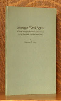 image of AMERICAN WATCH PAPERS, LIST OF COLLECTION IN THE AMERICAN ANTIQUARIAN SOC.