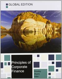 Principles of Corporate Finance Global Edition by Brealey, Myers and Allen