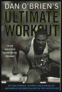 image of Dan O'Brien's Ultimate Workout: The Gold-Medal Plan for Reaching Your Peak Performance