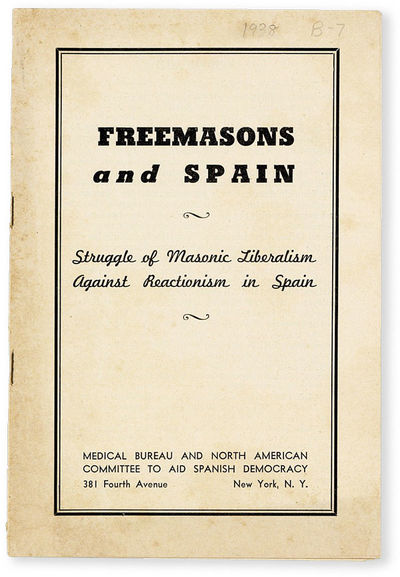 New York: Medical Bureau and North American Committee to Aid Spanish Democracy, . Pamphlet. 12mo. St...