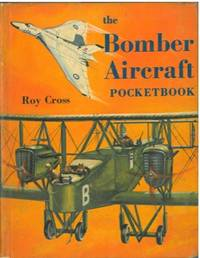 The bomber aircraft pocketbook. by CROSS Roy - - from Libreria Piani già' Naturalistica snc and Biblio.com
