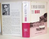 I Was Called to Dixie The Virgin River Basin: Unique Experiences in Mormon Pioneering