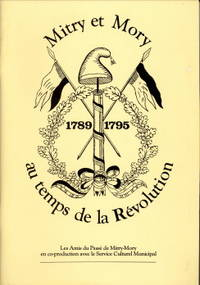 Mitry-Mory au temps de de Révolution 1789 - 1795