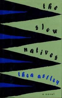 Slow Natives