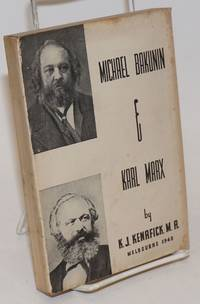 Michael Bakunin and Karl Marx