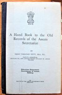 image of A Hand Book to the Old Records of the Assam Secretariat