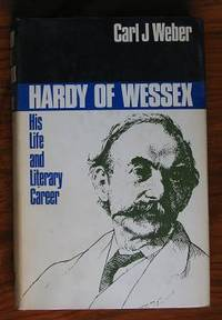 image of Hardy of Wessex: His Life and Literary career