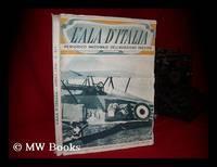 L' Ala D'Italia; Aprile 1938 -Anno XVI : [Periodico Nazionale Dell'aviazione Fascista]