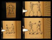 Ned Donnelly's art of boxing : a manual of sparring and self defense : illustrated with forty engravings showing the various blows, stops and guards, and explaining all the modern methods of attack and defense