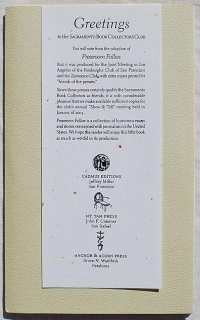 San Francisco; San Rafael; Petaluma:: Cadmus Editions; Mt. Tam Press; Anchor & Acorn Press,, 2002. H...