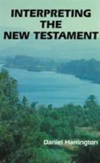 Interpreting the New Testament : A Practical Guide