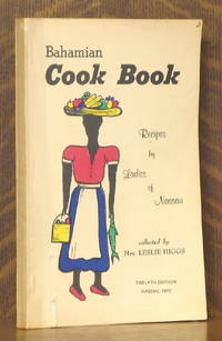 image of BAHAMIAN COOK BOOK, RECIPES BY THE LADIES OF NASSAU