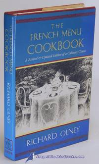 The French Menu Cookbook: A Revised and Updated Edition of a Culinary  Classic