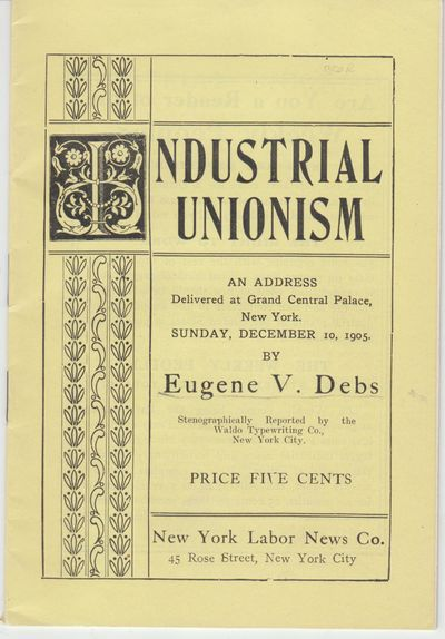 New York: New York Labor News. (1906?). First Edition; First Printing. Softcover. Wraps, near fine c...