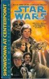Showdown at Centerpoint (Star Wars Saga)