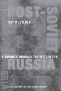 Post-Soviet Russia by Roy Medvedev - Paperback - 2002-08-03 - from Books Express and Biblio.com