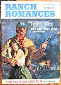 image of Boothill Blonde. Short Story in Ranch Romances Volume 216 Number 3. August 1964.