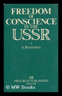 Freedom of Conscience in the USSR / A. Barmenkov ; [Translated from the Russian by Dmitry Sventitsky]