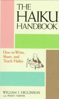 image of The Haiku Handbook : How to Write, Share, and Teach Haiku