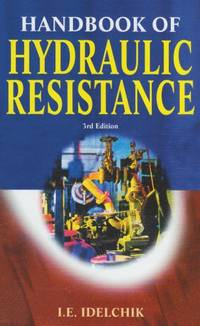Handbook of Hydraulic Resistance, The