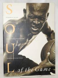 Soul of the game; images & voices of street basketball, photography by John Huet, poetry compilation and text by Jimmy Smity