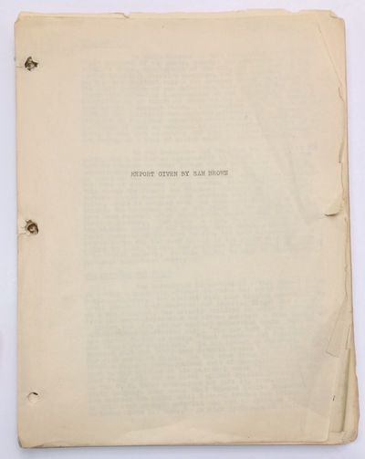 New York: CPUSA, 1937. 8.5x11 inch mimeographed sheets, hole-punched at left margin, held together w...