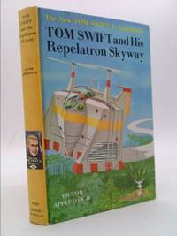 Tom Swift and His Repelatron Skyway (#22 in Series) by Appleton, Victor II - 1965