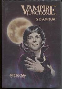 Vampire Junction by  S. P Somtow - Signed First Edition - 1984 - from E Ridge fine Books and Biblio.com
